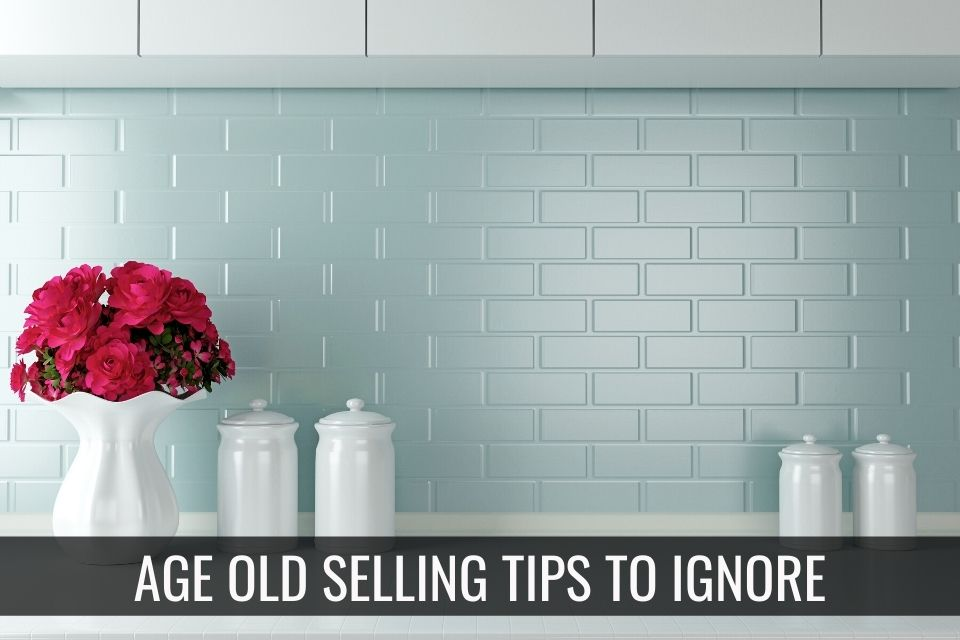 Age-Old Selling Tips to Ignore