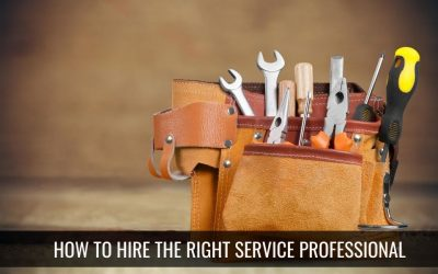 Hiring the Right Service Professional