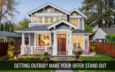Getting outbid? Strategies to make your offer stand out