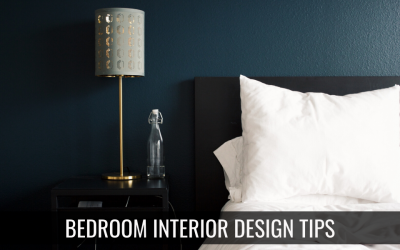 Interior Design Tips for Your Bedroom